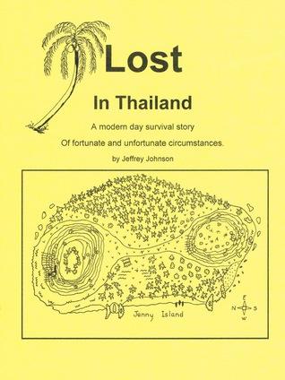 Lost in Thailand  by  Jeffrey Johnson