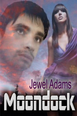 Moondock  by  Jewel   Adams