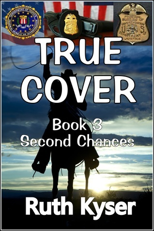 Second Chances (True Cover, #3) Ruth Kyser