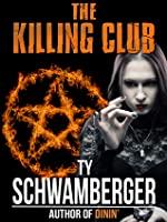 The Killing Club Ty Schwamberger