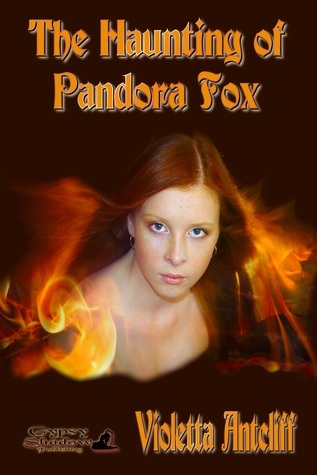 The Haunting of Pandora Fox  by  Violetta Antcliff