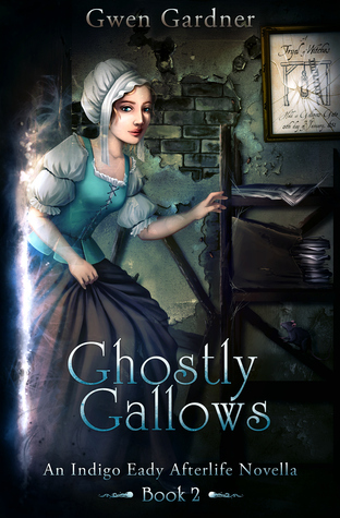 Ghostly Gallows Gwen Gardner