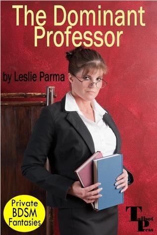 The Dominant Professor Leslie Parma