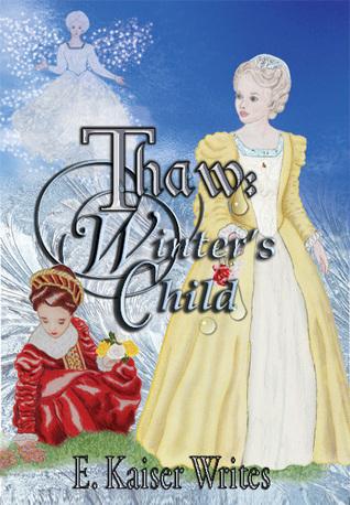 Winters Child (Thaw #1) E. Kaiser Writes