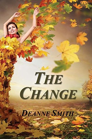 The Change Deanne Smith