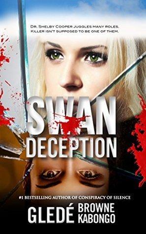 Swan Deception: A psychological thriller Glede Browne Kabongo