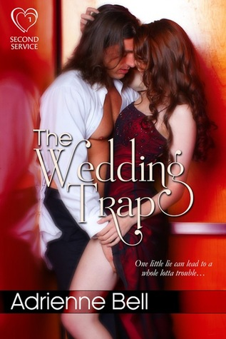 The Wedding Trap (Second Service, #1)  by  Adrienne Bell