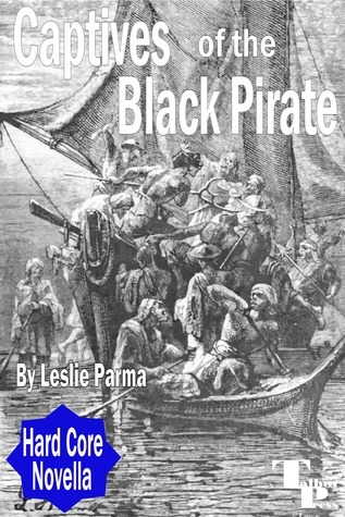 Captives of the Black Pirate Leslie Parma