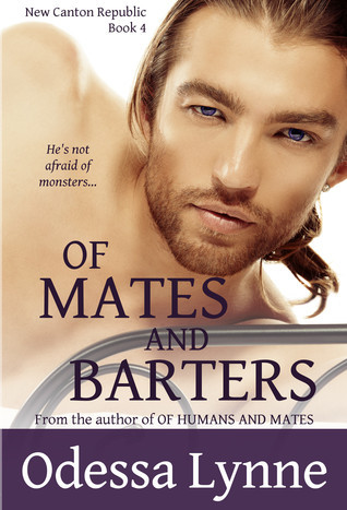 Of Mates and Barters  by  Odessa Lynne