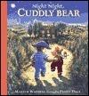 Night Night, Cuddly Bear Martin Waddell