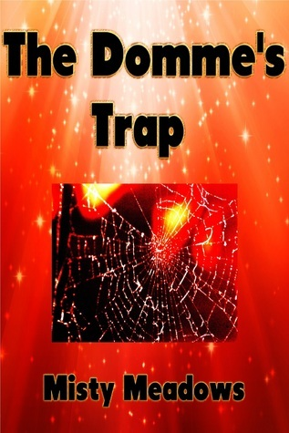 The Dommes Trap Misty Meadows