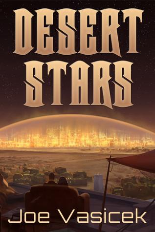 Desert Stars Joe Vasicek