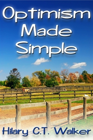 Optimism Made Simple  by  Hilary C.T. Walker