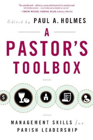 A Pastors Toolbox Paul Holmes