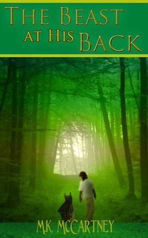 The Beast at His Back  by  M.K. McCartney