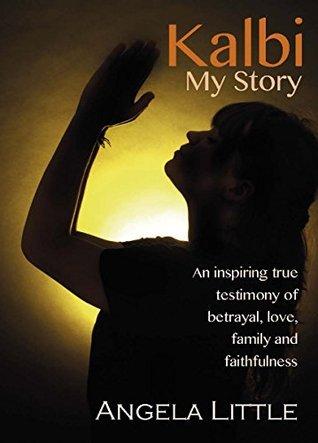 Kalbi: My Story  by  Angela Little