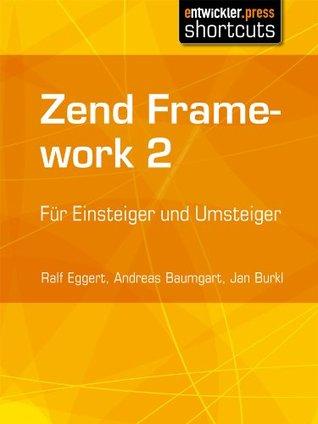 Das Zend Framework  by  Ralf Eggert