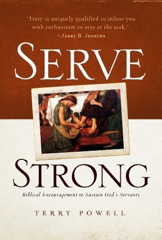 Serve Strong  by  Terry Powell