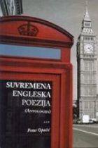 Suvremena engleska poezija : Antologija Petar Opačić