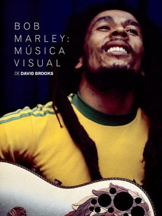 Bob Marley: Música Visual  by  David Brooks