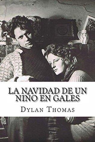 La navidad de un niño en Gales  by  Dylan Thomas