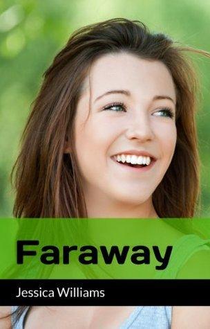 Faraway Jessica Williams