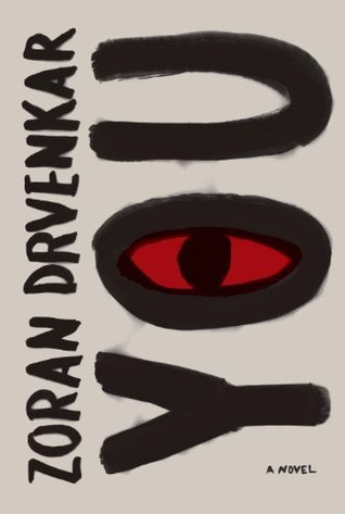 You: A novel Zoran Drvenkar