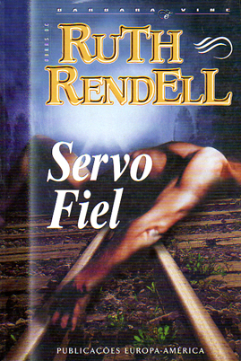 Servo Fiel  by  Barbara Vine