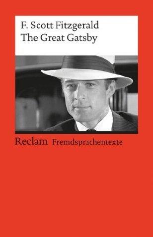 The Great Gatsby: Reclams Rote Reihe - Fremdsprachentexte F. Scott Fitzgerald