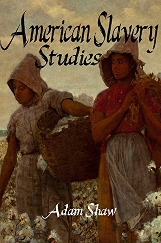 American Slavery Studies Book Collection (including 12 Years a Slave) Adam Shaw