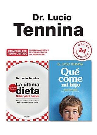 Promoción 2x1 Alimentación saludable: La última dieta Qué come mi hijo Lucio Tennina