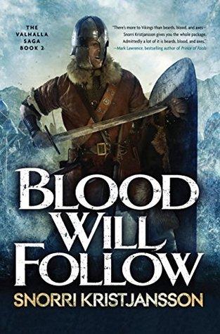 Blood Will Follow  by  Snorri Kristijansson