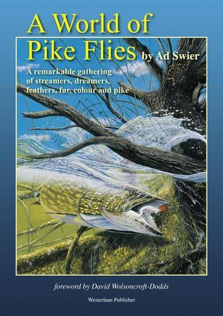 A World of Pikeflies  by  Ad Swier