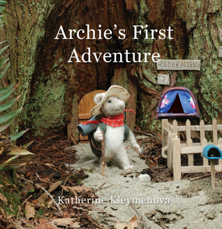 Archies First Adventure  by  Katherine Kleymenova