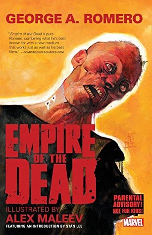 George Romeros Empire of the Dead: Act One  by  George Romero