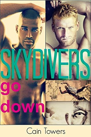 Skydivers Go Down  by  Cain Towers