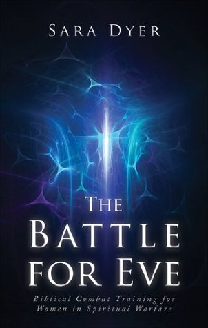 The Battle for Eve Sara Dyer