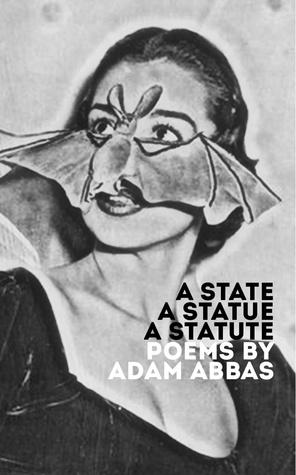 A State, A Statue, A Statute  by  Adam Abbas