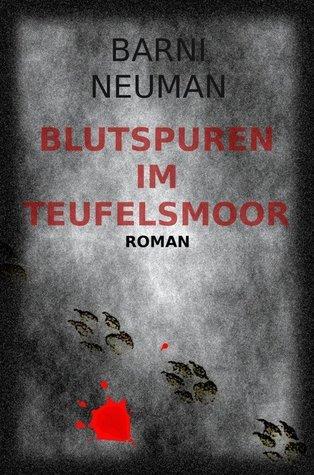 Blutspuren im Teufelsmoor Barni Newman