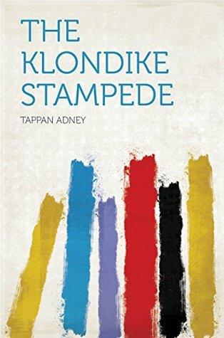 The Klondike Stampede  by  Adney