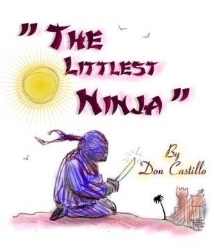 The Littlest Ninja  by  Don Castillo