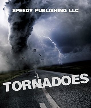 Tornadoes Speedy Publishing