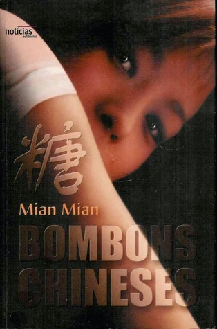 Bombons Chineses  by  Mian Mian