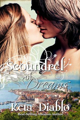 Scoundrel of Dreams, Book 3 Keta Diablo