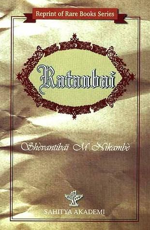 Ratanbai: A Sketch of a Bombay High Caste Hindu Wife Shevantibai M. Nikambe