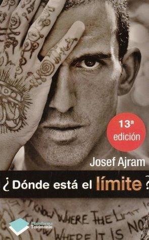 ¿Donde está el limite ? Josef Ajram