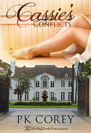 Cassies Conflicts  by  PK Corey
