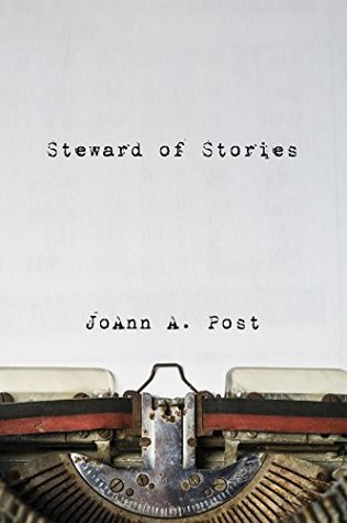 Steward of Stories: Reflecting on Tensions in Daily Discipleship  by  JoAnn A. Post