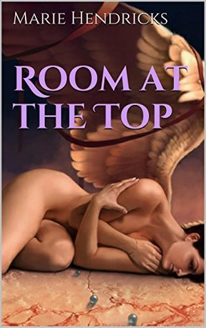 Room at the Top Marie Hendricks