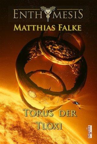 Torus der Tloxi Matthias Falke